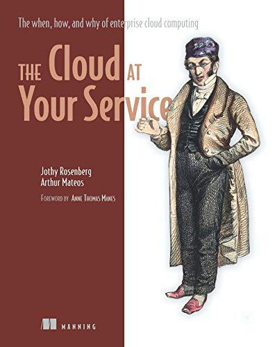 the-cloud-at-your-service-the-when-how-and-why-of-enterprise-cloud-computing