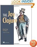 The Joy of Clojure: Thinking the Clojure Way