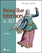 Natural User Interfaces in .NET by Joshua…