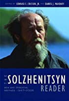 The Solzhenitsyn Reader: New and Essential…