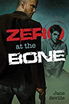 Zero at the Bone by Jane Seville