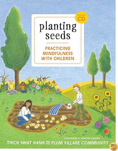 TPlanting Seeds: Practicing Mindfulness with Children