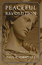 Peaceful Revolution: How We can Create the…