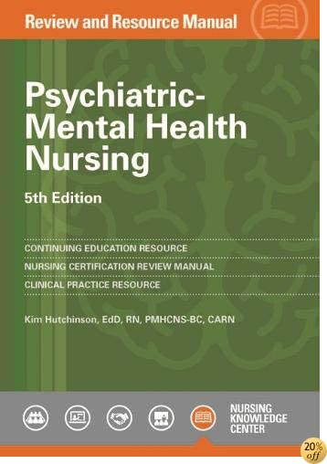 TPsychiatric-Mental Health Nursing Review and Resource Manual, 5th Edition