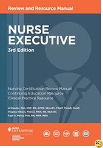TNurse Executive Review and Resource Manual, 3rd Edition