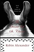 The Secret of St. Claire by Robin Alexander