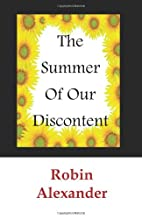 The Summer of Our Discontent by Robin…
