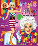 David Wolfe: Phyllis Diller Paper Dolls