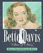 Bette Davis Star of Stars: Glamorous Paper…