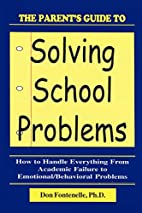 Parent's Guide to Solving School…