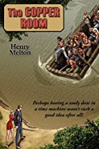The Copper Room by Henry Melton