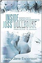 Inside Joss' Dollhouse: From Alpha to…