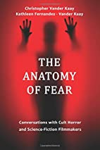 The Anatomy of Fear: Conversations with Cult…