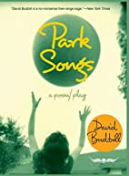 Park Songs: A Poem/Play by David Budbill