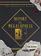 Report to Megalopolis: The Post-modern…