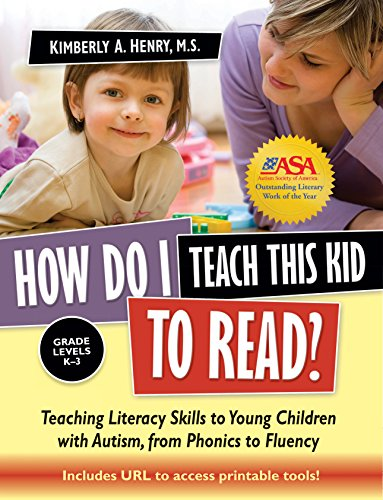 how-do-i-teach-this-kid-to-read-teaching-literacy-skills-to-young-children-with-autism-from-phonics-to-fluency
