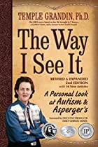 The Way I See It: A Personal Look at Autism…