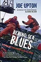 Bering sea blues : a crabber's tale of…