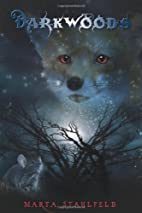 Darkwoods by Marta Stahlfeld