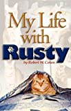 Cohen, Robert: My Life With Rusty