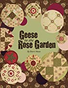 Geese in the Rose Garden by Dawn Heese