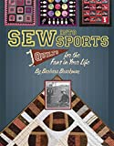 Barbara Brackman: Sew Into Sports: Quilts for the Fans in Your Life