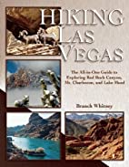Hiking Las Vegas: The All-in-one Guide to…
