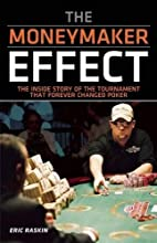 The Moneymaker Effect: The Inside Story of…
