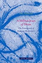 A Million Years of Music: The Emergence of…