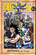 Fairy Tail, Volume 13 by Hiro Mashima
