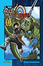 Monster Hunter Orage 1 by Hiro Mashima