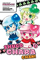 Shugo Chara Chan!, Vol. 1 by Peach-Pit