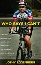 Who Says I Can t?: A Two-Time…