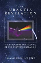 The Urantia Revelation: The Structure and…