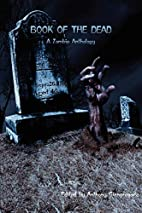 Book of the Dead: A Zombie Anthology by…