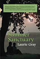 Summer Sanctuary by Laurie Gray