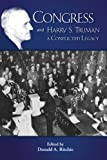 Donald A. Ritchie: Congress and Harry S. Truman (Truman Legacy) (Truman Legacy Series)