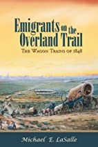 Emigrants on the Overland Trail: The Wagon…