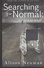 Searching for Normal by Alison Neuman