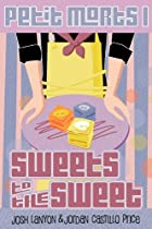 Sweets to the Sweet by Josh Lanyon