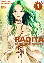 Raqiya Volume 1: The New Book of Revelation…