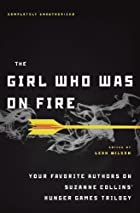 The Girl Who Was on Fire: Your Favorite…