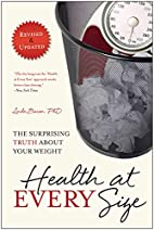 Health At Every Size: The Surprising Truth…