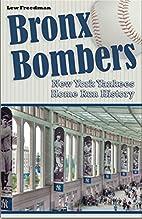 Bronx Bombers: New York Yankees Home Run…