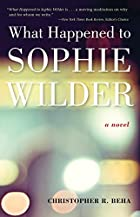 What Happened to Sophie Wilder by…