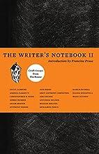 The Writer's Notebook II: Craft Essays…
