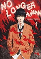 No Longer Human, Volume 1 by Usamaru Furuya