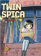 Twin Spica, Volume: 10 by Kou Yaginuma