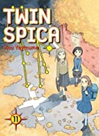 Twin Spica: Volume 11 by Kou Yaginuma
