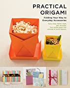 Practical Origami: Folding your way to…